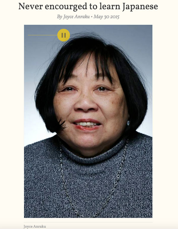 People like Joyce Anraku share their stories about life being Japanese in America.